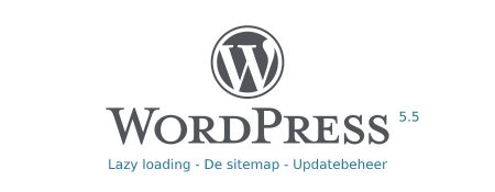 WordPress update 5.5 – Lazy Loading en de XML sitemap